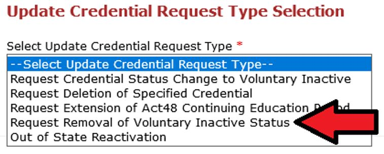 Screenshot of Update Credential box.  Arrow pointing to Request Removal of Voluntary Inactive Status