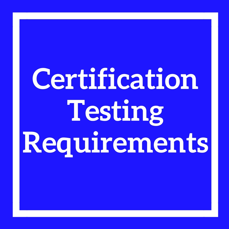 Certification Testing Requirements