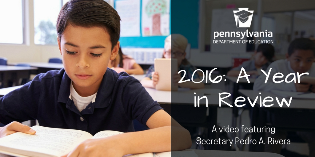 2016: A Year in Review - A video featuring Secretary Pedro A. Rivera