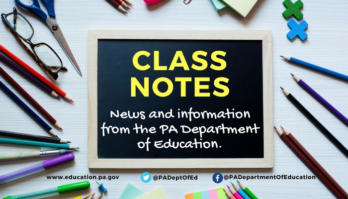 Class Notes - News and information from the PA Department of Education.